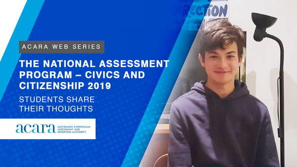 The National Assessment Program – Civics and Citizenship 2019: Students share their thoughts
